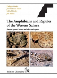 The Amphibians and Reptiles of the  Western Sahara Geniez, Mateo, Geniez 240 Seiten, 200 Farbfotos