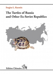 The Turtles of Russia and other Ex-Soviet Republics Kuzmin, Sergius 159 Seiten, 68 Farbfotos