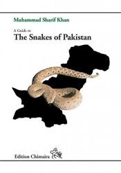 A Guide to the Snakes of Pakistan Khan, Muhammad Sharif 265 Seiten, 115 Farbfotos