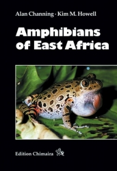 Amphibians of East Africa Channing & Howell 360 Seiten, 185 Farbfotos