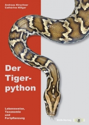 Der Tigerpython Kirschner, Andreas & Hillger, Cather